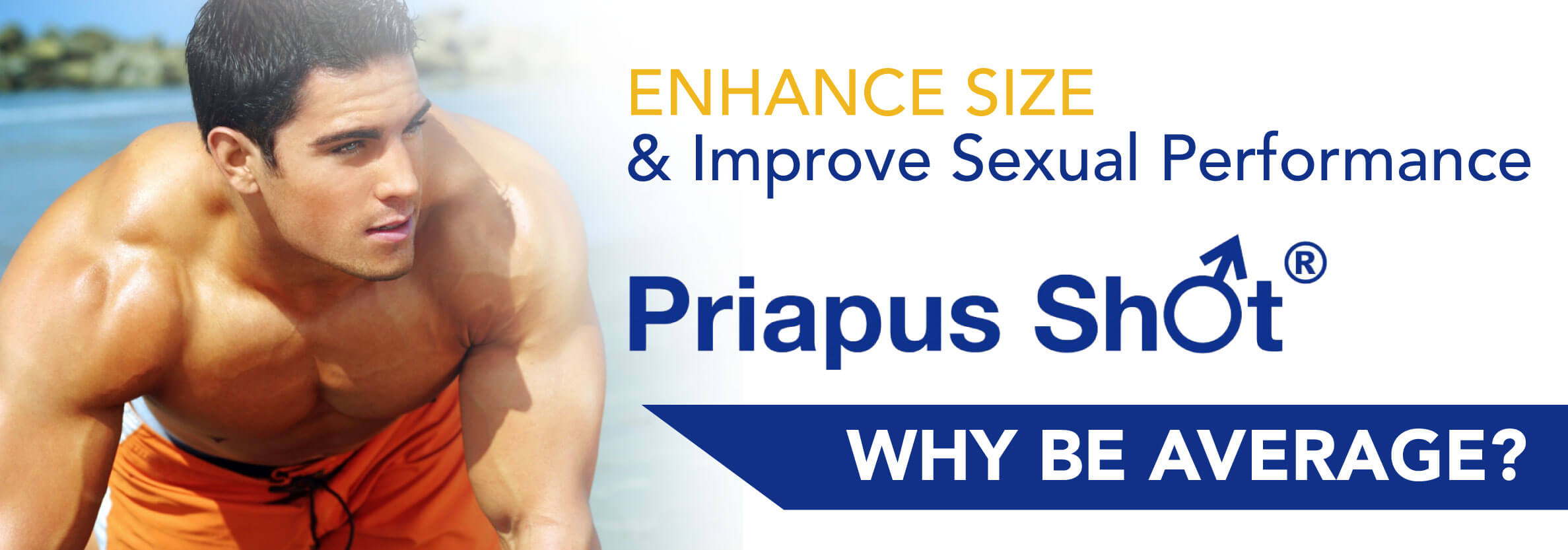 P-Shot Priapus Shot and GAINSWAve treatments for men