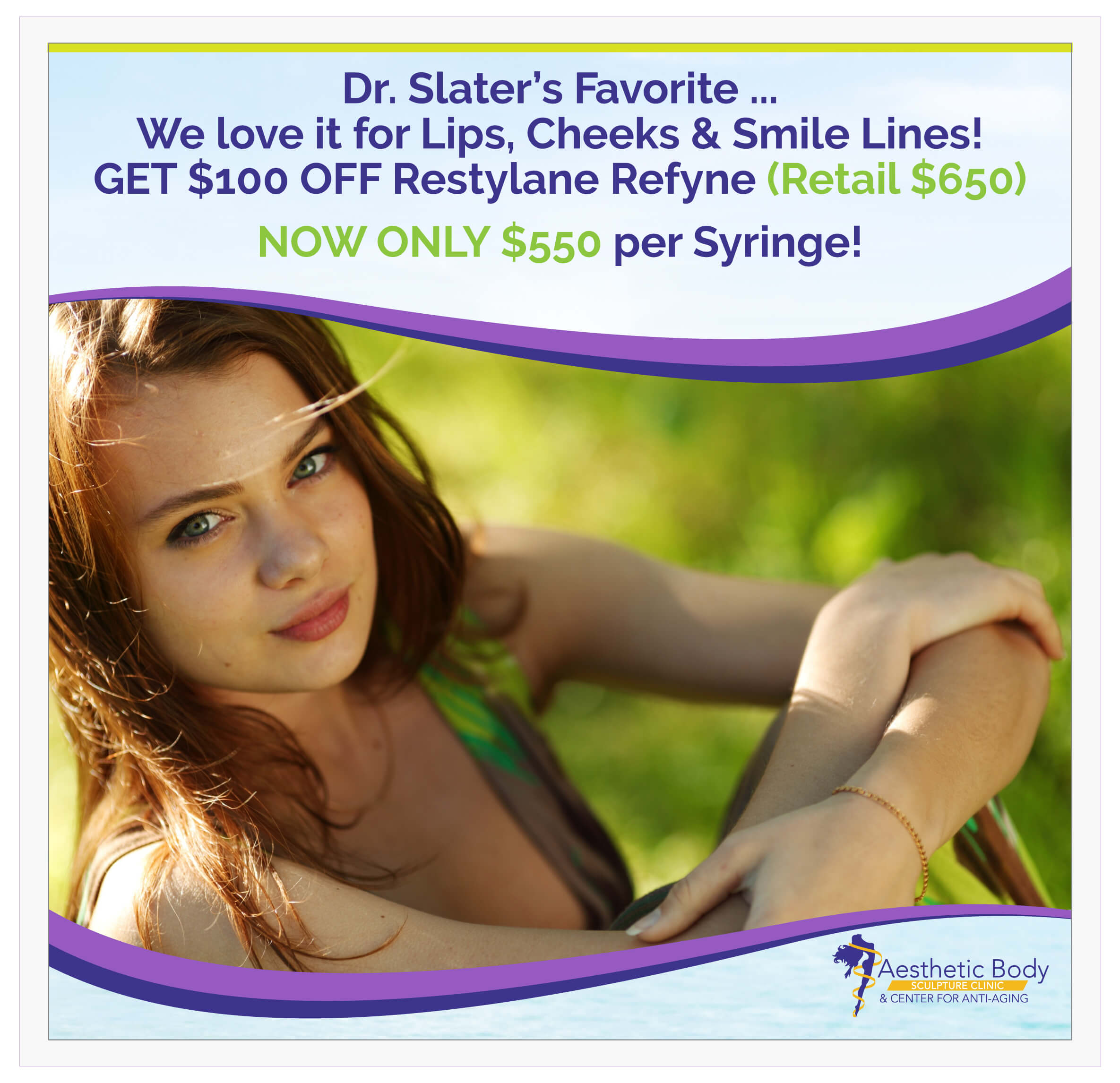 SlaterMD May and June Restylane Refyne Special