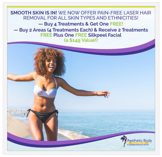 SlaterMD May and June Laser Hair Removal for all skin types and ethnicities Special