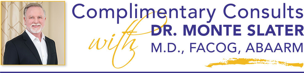 board certified physician providing -complimentary consults - Dr. Monte Slater