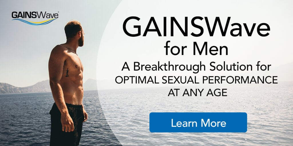 GAINSWave for Erectile Dysfunction in men. Nonsurgical, Pain-Free-Effective-No Downtime One in 10 men worldwide suffers from ED* due to physical, psychological or emotional reasons. Many of which are seeking a natural, holistic solution with long-term results. GAINSWave, an evidence-based, clinically proven procedure, was specifically developed as erectile dysfunction treatment and to  IMPROVE OVERALL SEXUAL FUNCTION IN MEN. GAINSWave is also the perfect treatment for prevention in men of all ages.