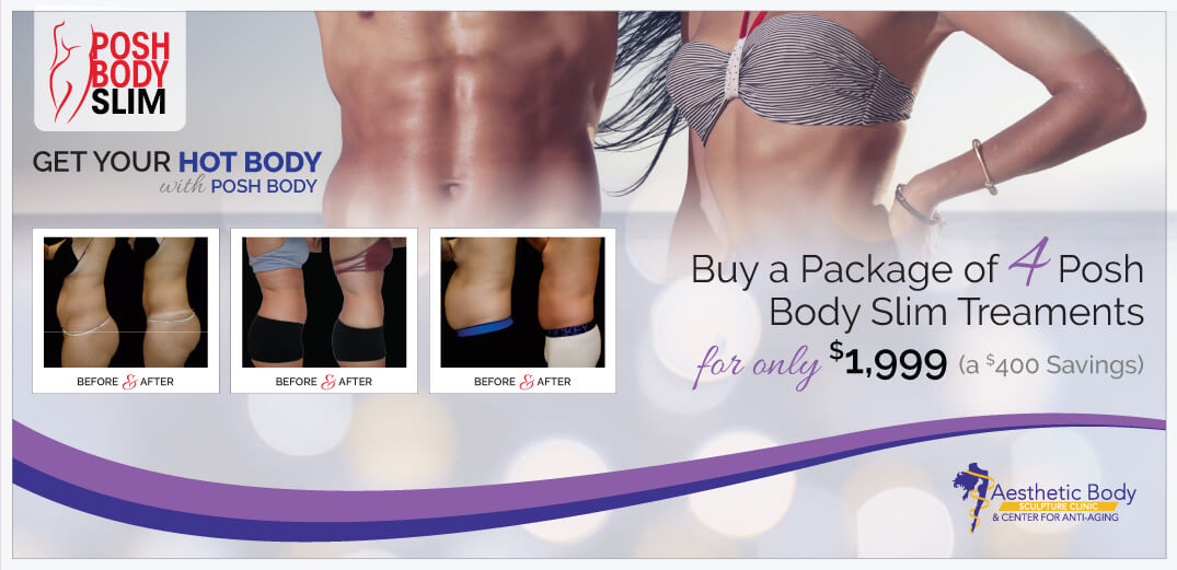 Posh Body Slim Package Deal - The latest in nonsurgical body contouring, fat reduction, and skin tightening.