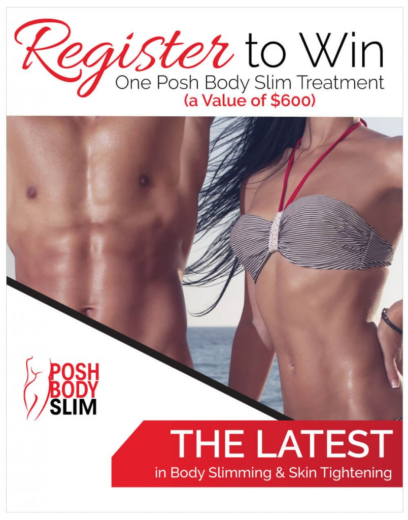 Register To Win One Posh Body Slim, the latest in Nonsurgical Body Sculpting and Skin Tightening